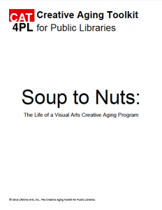 Soup to Nuts: The Life of a Visual Arts Creative Aging Program